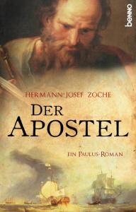 Der Apostel - Ein Paulus-Roman